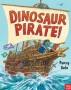 Dinosaur Pirate DALE -