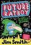 FUTURE RATBOY Jim Smith -
