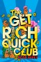 GET RICH QUICK CLUB Rose Impey -