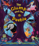 The Glump and the Peeble -