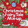 CHRISTMAS FAIRY TALE MIX-UP Jim Smith -