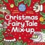 CHRISTMAS FAIRY TALE MIX-UP Jim Smith -