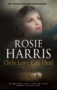 ONLY LOVE CAN HEAL Rosie Harris -
