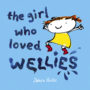 Zehra Hicks - The Girl Who Loved Wellies cover -