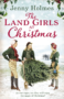 The Land Girls at Christmas -