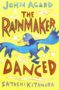 The Rainmaker Danced -