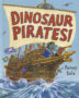DINOSAUR PIRATES Penny Dale -