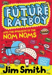 Future Ratboy and the Invasion of the Nom Noms