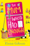 THE MUM WHO'D HAD ENOUGH draft -