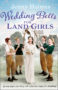 Holmes WEDDING BELLS FOR LAND GIRLS -