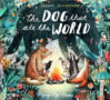 Dieckmann THE DOG THAT ATE THE WORLD -