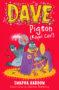 Dave Pigeon (Royal Coo!)_Swapna Haddow_Sheena Dempsey -