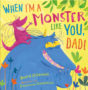 WhenImAMonsterLikeYouDad-Gambatesa copy -