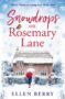 SNOWDROPS ON ROSEMARY LANE Ellen Berry -