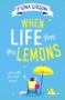 WHEN LIFE GIVES YOU LEMONS Fiona Gibson -