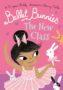 BALLET BUNNIES 1 THE NEW CLASS Swapna Haddow -