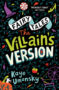THE VILLAIN'S VERSION Kaye Umansky -