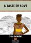 A TASTE OF LOVE Okyinye Iwu -