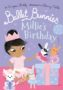 BALLET BUNNIES 3 MILLIE'S BIRTHDAY Swapna Haddow -