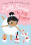BALLET BUNNIES 4 THE LOST SLIPPER Swapna Haddow -