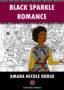 BLACK SPARKLE ROMANCE Onyinye Iwu -