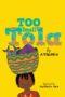 TOO SMALL TOLA Onyinye Iwu -
