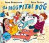 THE HOSPITAL DOG Julia Donaldson -