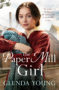 THE PAPER MILL GIRL Glenda Young -